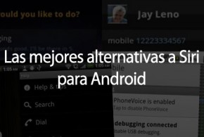 Alternativas a Siri para Android