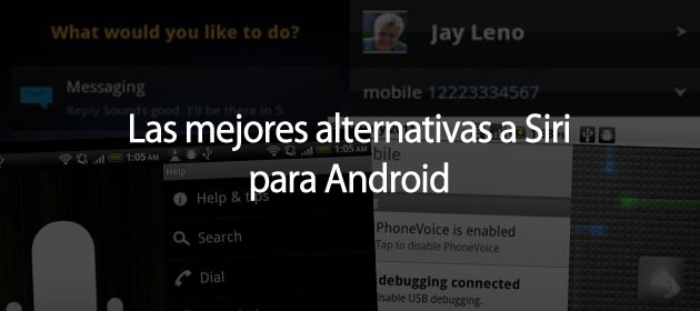 Alternativas a Siri para Android