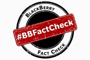 BlackBerry Fact Check