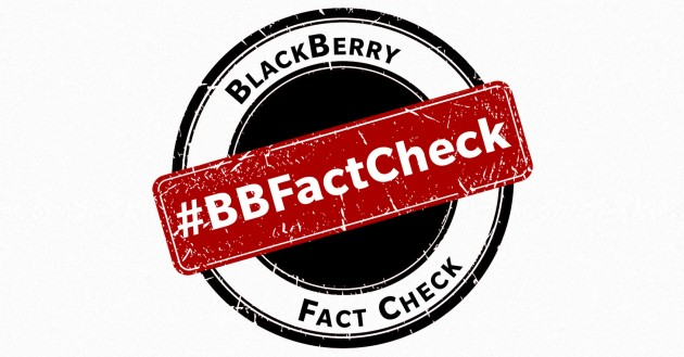 BlackBerry Fact Check